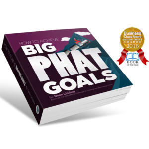 Goal Setting Book Award Winning Best Selling Popular Big PHAT Dean Lindsay 2018 2019 2010 20121 2022 2023